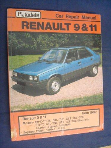 Renault 9 and 11 Workshop Manual: Tony Swiatek
