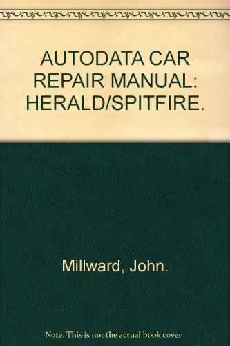 9780856664144: AUTODATA CAR REPAIR MANUAL: HERALD/SPITFIRE.