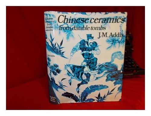 9780856670398: Chinese Ceramics from Datable Tombs and Some Other Dated Material: A Handbook
