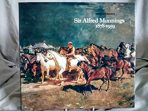 9780856670435: Sir Alfred Munnings, 1878-1959: A Centenary Tribute