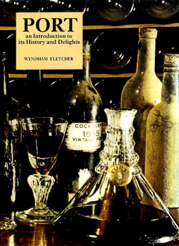 9780856670442: Port: An Introduction to Its History and Delights