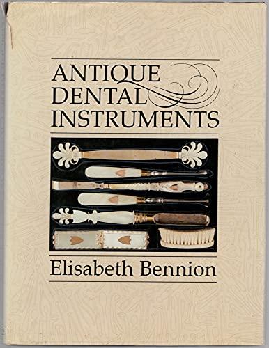 Antique Medical Instruments: Bennion, Elisabeth