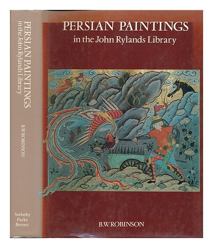 9780856670725: Persian Paintings in the John Rylands Library