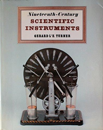 Nineteenth-Century Scientific Instruments: Turner, Gerard Lapos