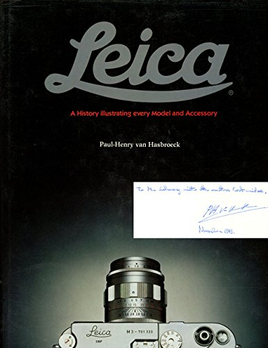 9780856671715: The Leica: A History Illustrating Every Model and Accessory
