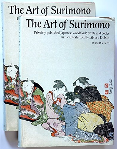 The Art of Surimono in the Chester Beatty Library: Vols 1 and 2
