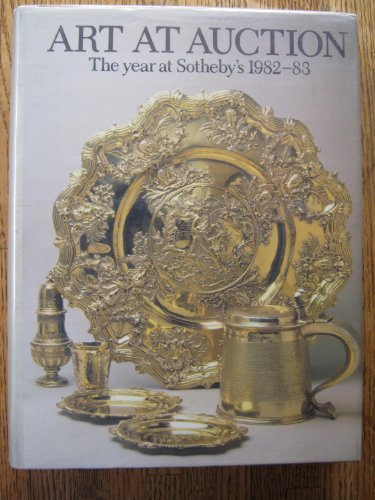 9780856671807: Art at Auction: The Year at Sotheby's 1982-83 : Two Hundred and Forty-Ninth Season