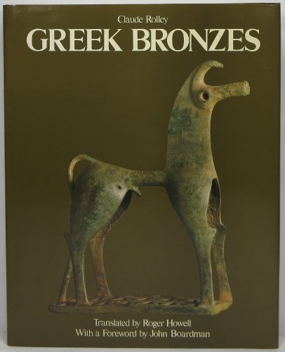 Greek Bronzes: Claude Rolley