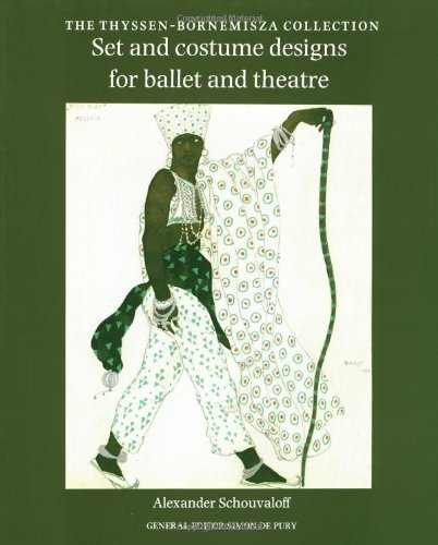 9780856673153: Set and Costume Designs for Ballet and Theatre: The Thyssen-Bornemisza Collection