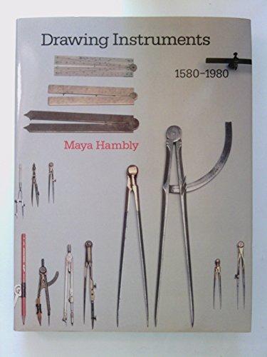 Drawing Instruments, 1580-1980.: HAMBLY, Maya: