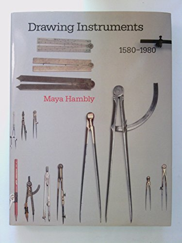 9780856673412: Drawing Instruments, 1580-1980