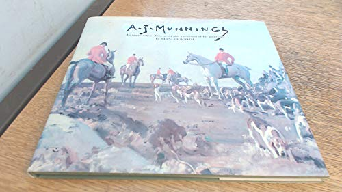 Sir Alfred Munnings 1878-1959: New Selected Ed.: Stanley Booth