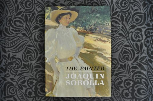 9780856673511: The Painter Joaquin Sorolla