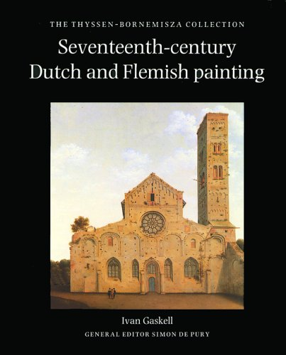 9780856673528: Seventeenth-Century Dutch and Flemish Painting: The Thyssen-Bornemisza Collection: Vols 1 & 2