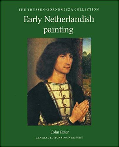 9780856673535: Early Netherlandish Painting (The Thyssen-Bornemisza collection)