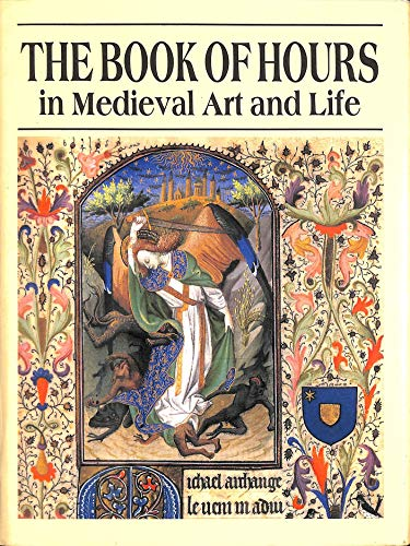 9780856673573: Book of Hours in Late Mediaeval Art and Life