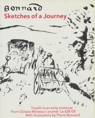 Bonnard: Sketches of a Journey : Travels: Octave Mirbeau