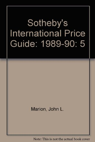 Sotheby's International Price Guide: 1989-90: John L. Marion