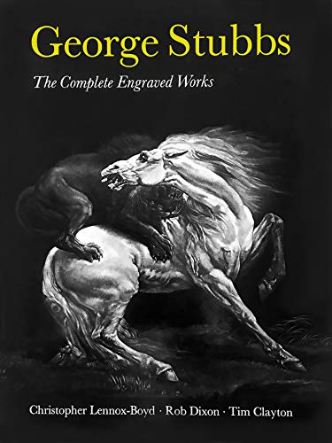 9780856673757: George Stubbs: The Complete Engraved Works