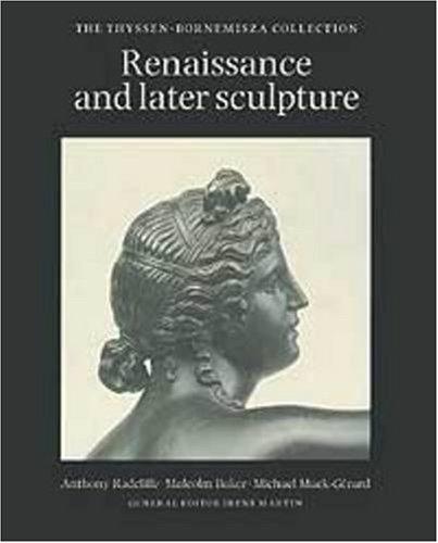 9780856674013: Renaissance and Later Sculpture: The Thyssen-Bornemisza Collection