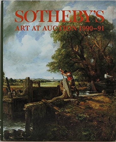Sotheby's Art at Auction 1990-91: Sotheby's. Editor: Sally Prideaux.