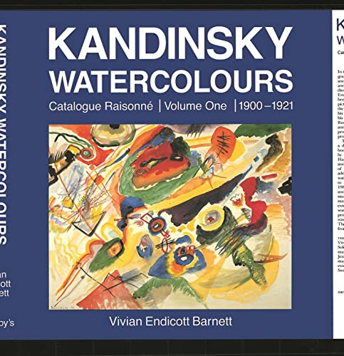 9780856674051: Kandinsky Watercolours: Catalogue Raisonné Volume One 1900-1921 (v. 1)
