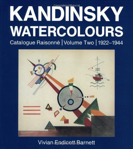 9780856674150: Kandinsky Watercolours: Catalogue Raisonné Volume Two 1922-1944 (v. 2)