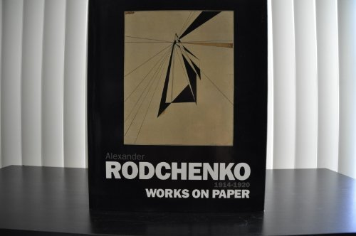 9780856674181: Alexander Rodchenko: Works on Paper 1914-1920