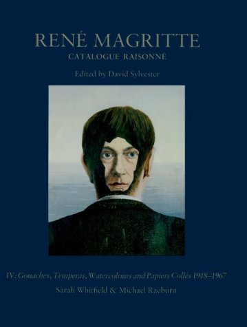 9780856674273: Rene Magritte: Catalogue Raisonne : Gouaches, Temperas, Watercolours and Papiers Colles 1918-1967