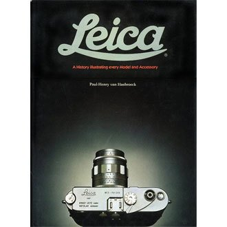 9780856674303: Leica: A History Illustrating Every Model and Accessory