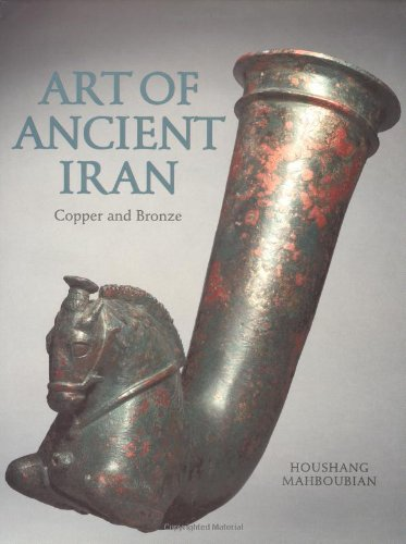 Art of Ancient Iran, Copper and Bronze: Houshang Mahboubian