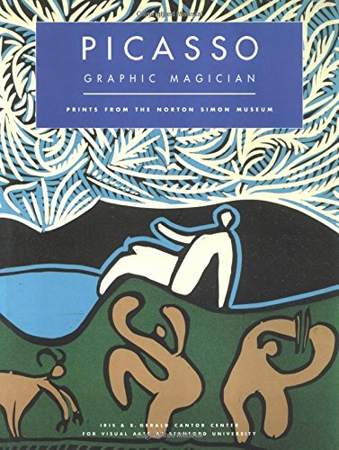 9780856674945: Picasso Graphic Magician: Prints from the Norton Simon Museun