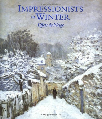 9780856674952: Impressionists in Winter: Effets de Neige