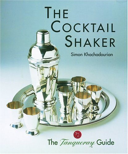 9780856675201: The Cocktail Shaker: The Tanqueray Guide