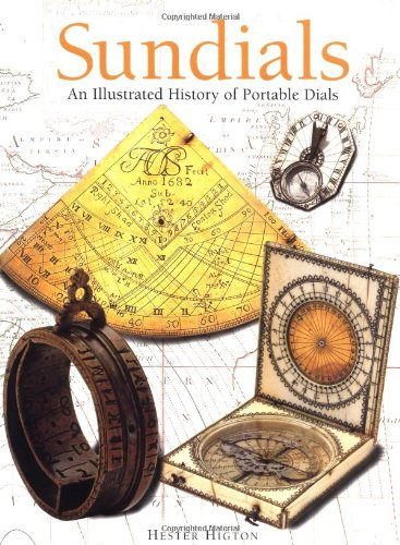 Sundials - an Illustrated History of Portable Dials