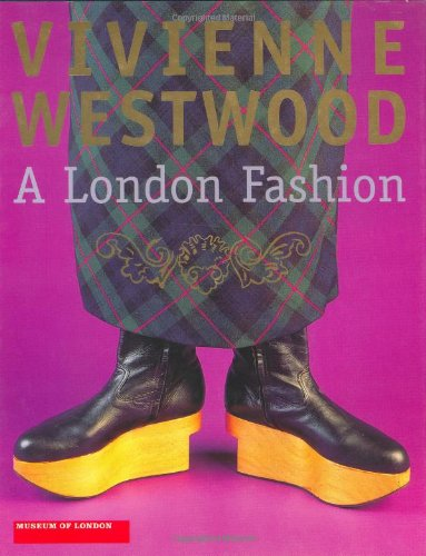 9780856675256: Vivienne Westwood: A London Fashion