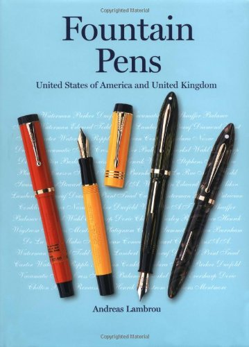 9780856675324: Fountain Pens: United States of America and United Kingdom