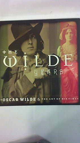 The Wilde Years: Oscar Wilde & the: Tomoko Sato; Lionel