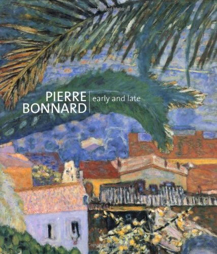 9780856675560: Pierre Bonnard: Early and Late