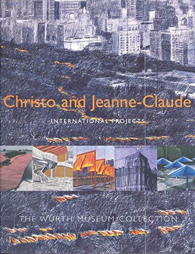 9780856675973: Christo and Jeanne-Claude: International Projects: The Wurth Museum Collection