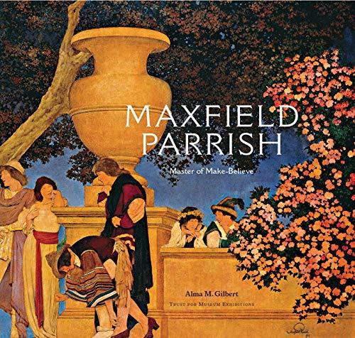 9780856676017: Maxfield Parrish: Master of Make-Believe