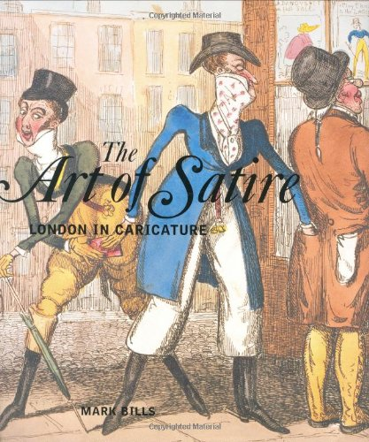 9780856676130: The Art of Satire: London in Caricature