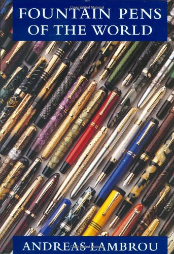 9780856676154: Fountain Pens of the World