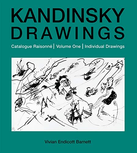9780856676222: Kandinsky Drawings Volume One/Anglais: Catalogue Raisonne: Individual Drawings v. 1