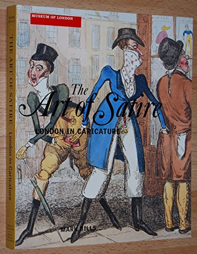 9780856676277: The Art of Satire: London in Caricature