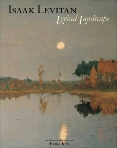 9780856676291: Isaak Levitan: Lyrical Landscape