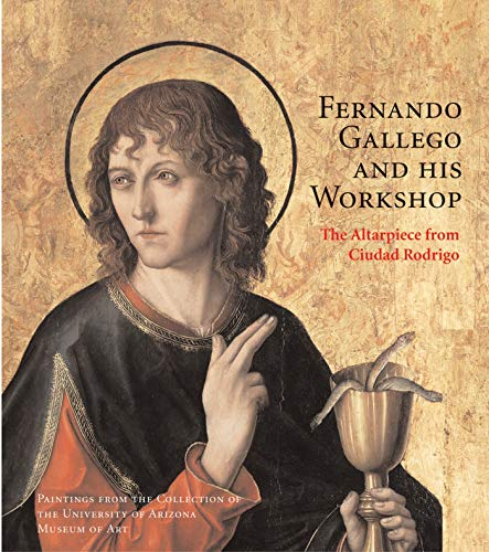 9780856676512: Fernando Gallego and His Workshop: The Altarpiece from Ciudad Rodrigo