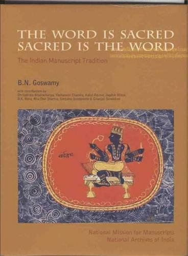 9780856676536: The Word is Sacred, Sacred is the Word: The Indian Manuscript Tradition