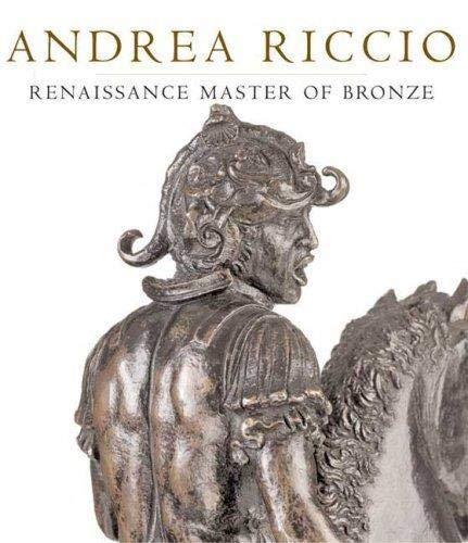 9780856676567: Andrea Riccio: Renaissance Master of Bronze