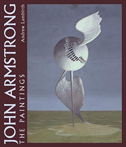 9780856676680: John Armstrong: The Complete Paintings